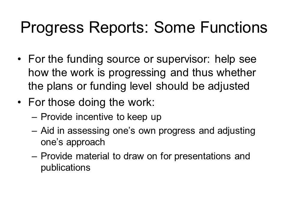 Progress Reports: Some Functions