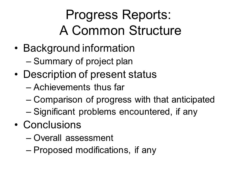 Progress Reports: A Common Structure