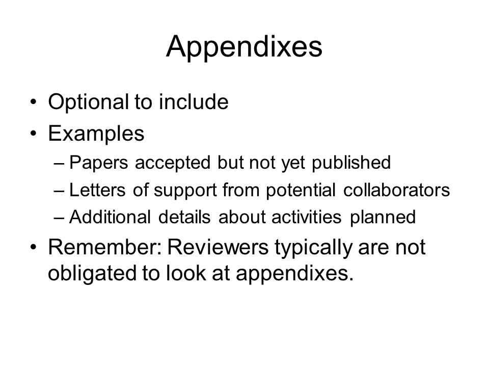 Appendixes Optional to include Examples