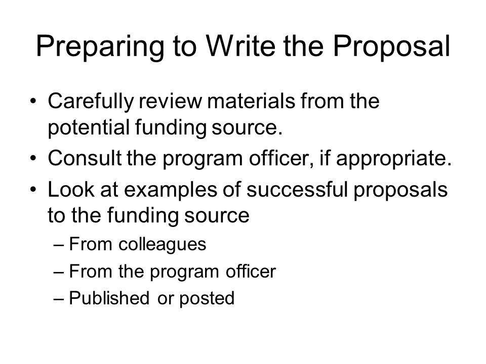 Preparing to Write the Proposal