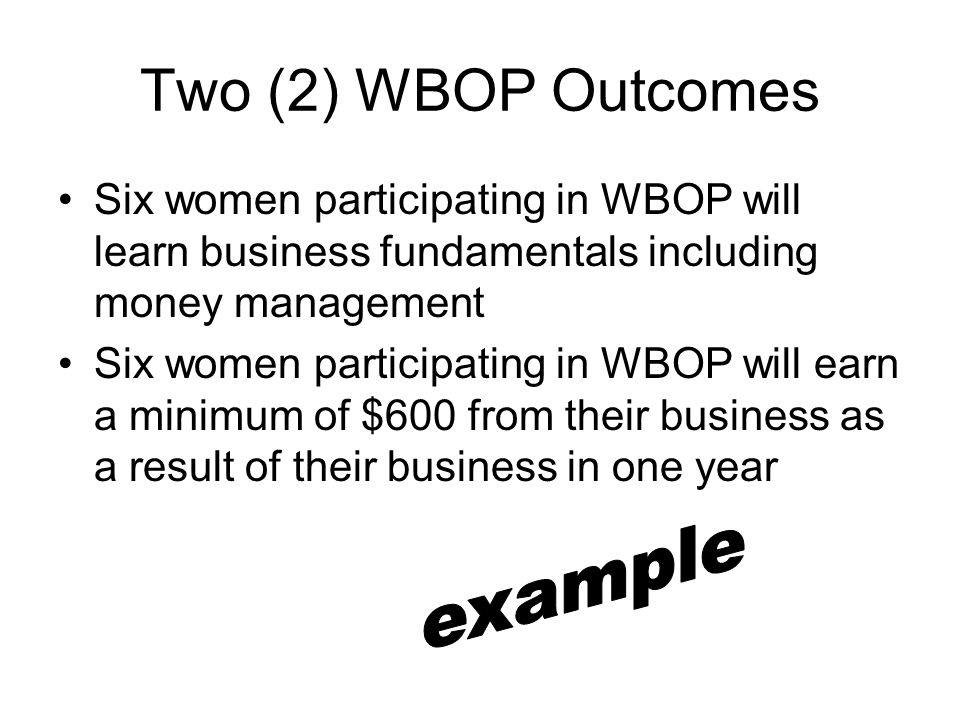 Two (2) WBOP Outcomes example
