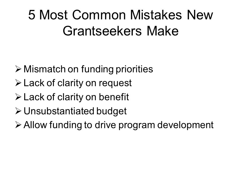 5 Most Common Mistakes New Grantseekers Make
