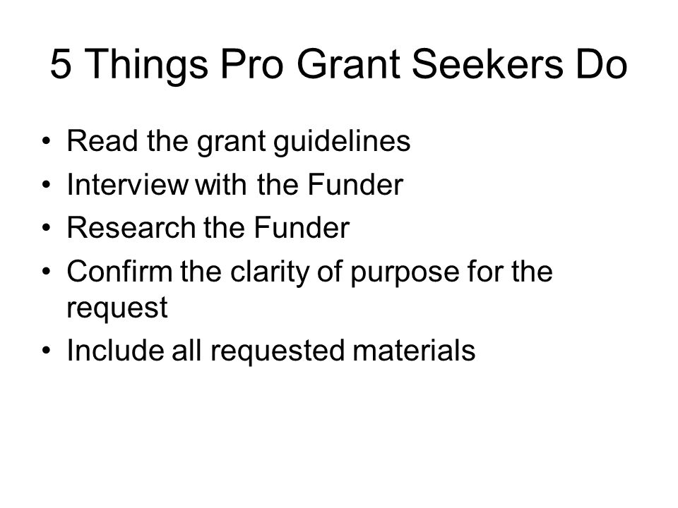 5 Things Pro Grant Seekers Do