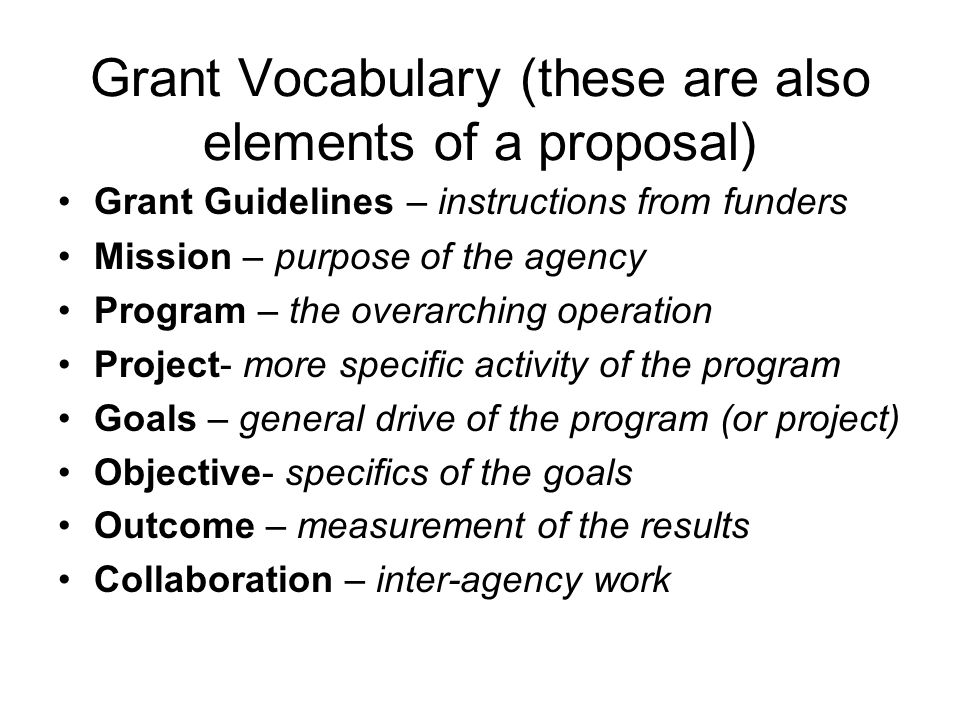 Grant Vocabulary (these are also elements of a proposal)