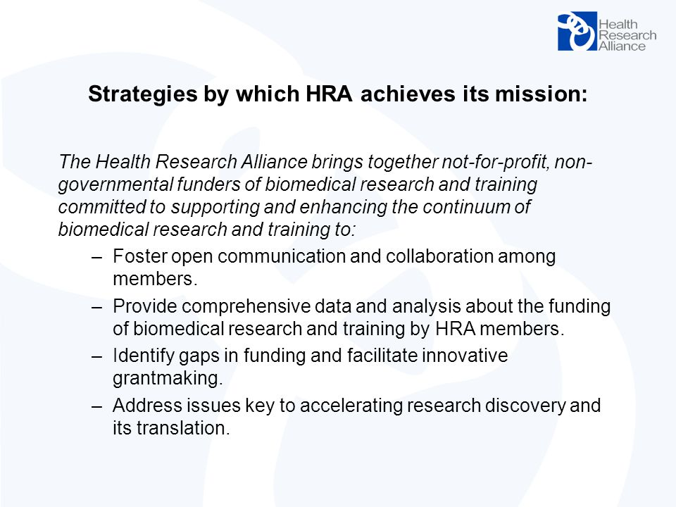 Strategies by which HRA achieves its mission:
