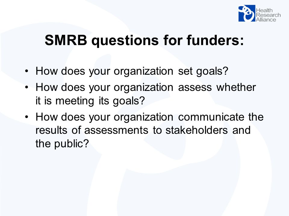 SMRB questions for funders: