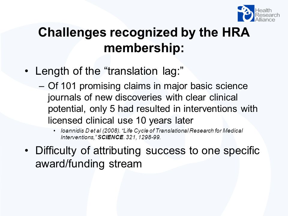 Challenges recognized by the HRA membership: