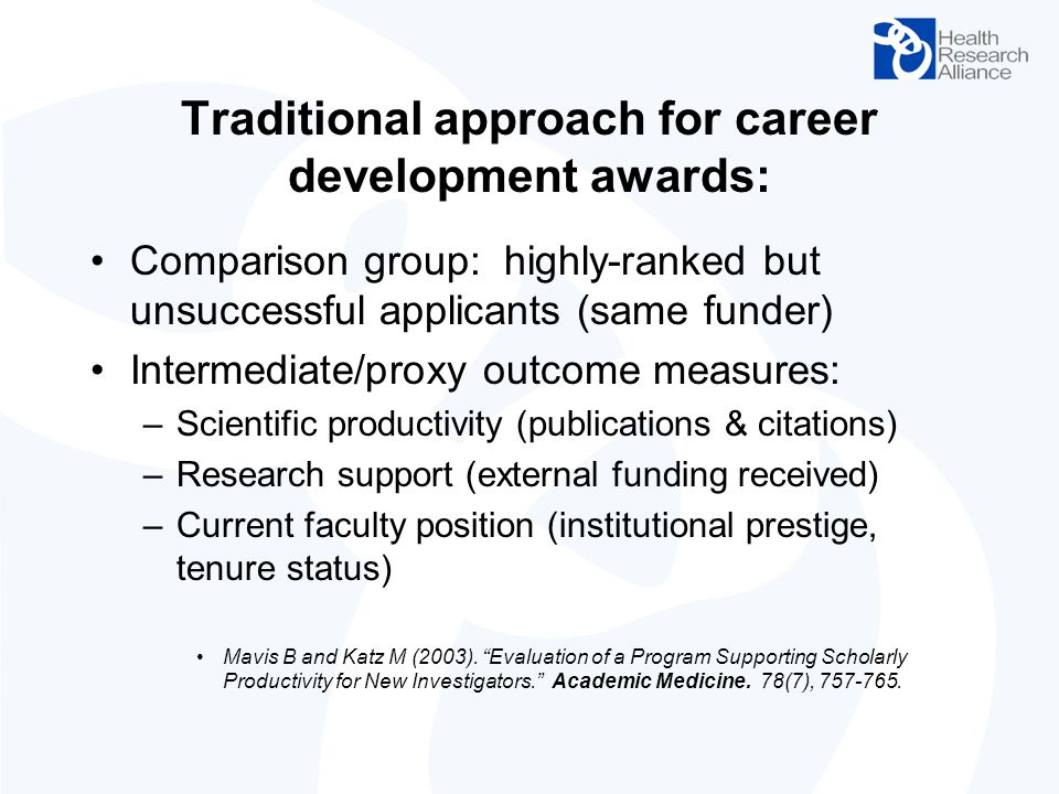 Traditional approach for career development awards: