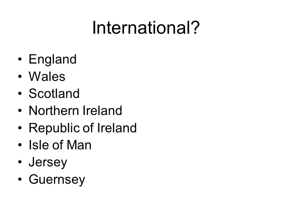 International England Wales Scotland Northern Ireland