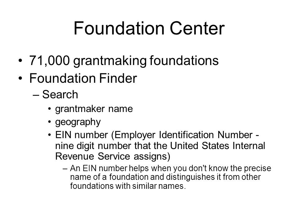 Foundation Center 71,000 grantmaking foundations Foundation Finder