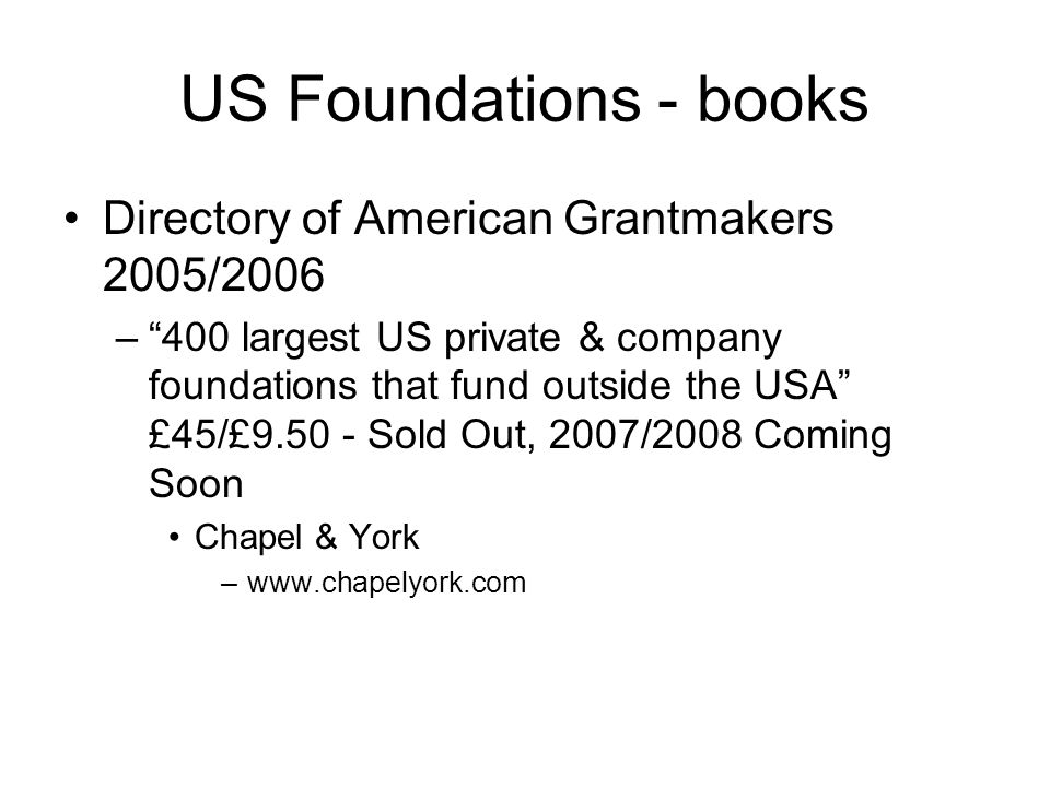 US Foundations - books Directory of American Grantmakers 2005/2006