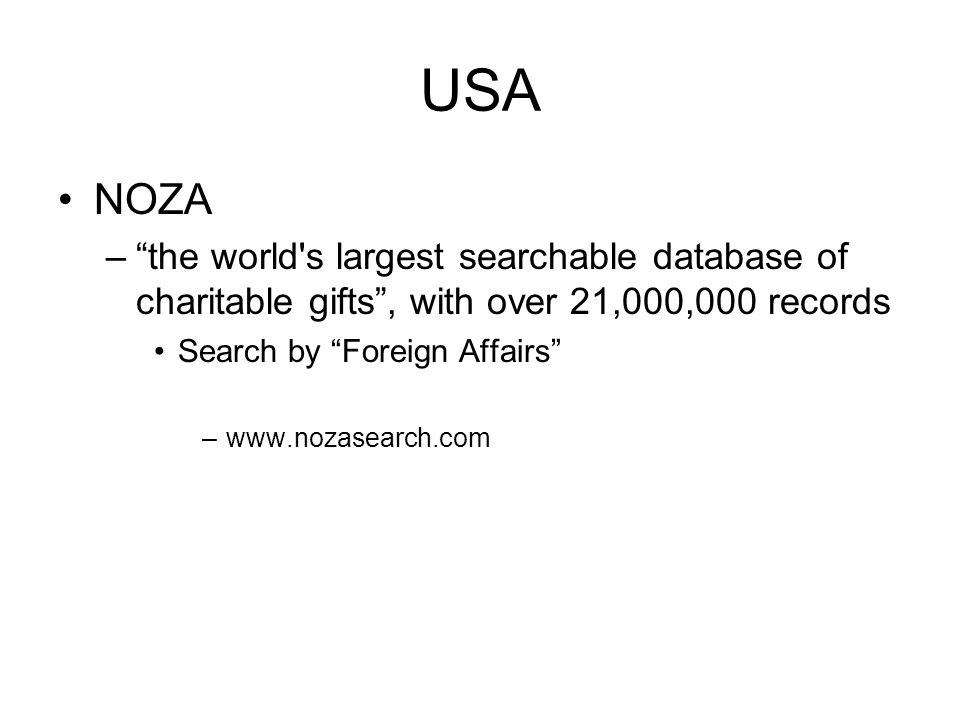 USA NOZA. the world s largest searchable database of charitable gifts , with over 21,000,000 records.