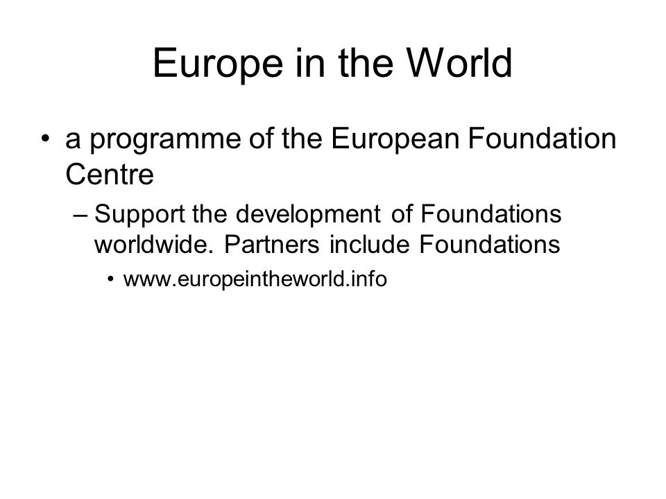 Europe in the World a programme of the European Foundation Centre