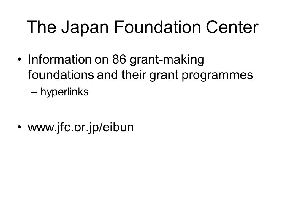 The Japan Foundation Center