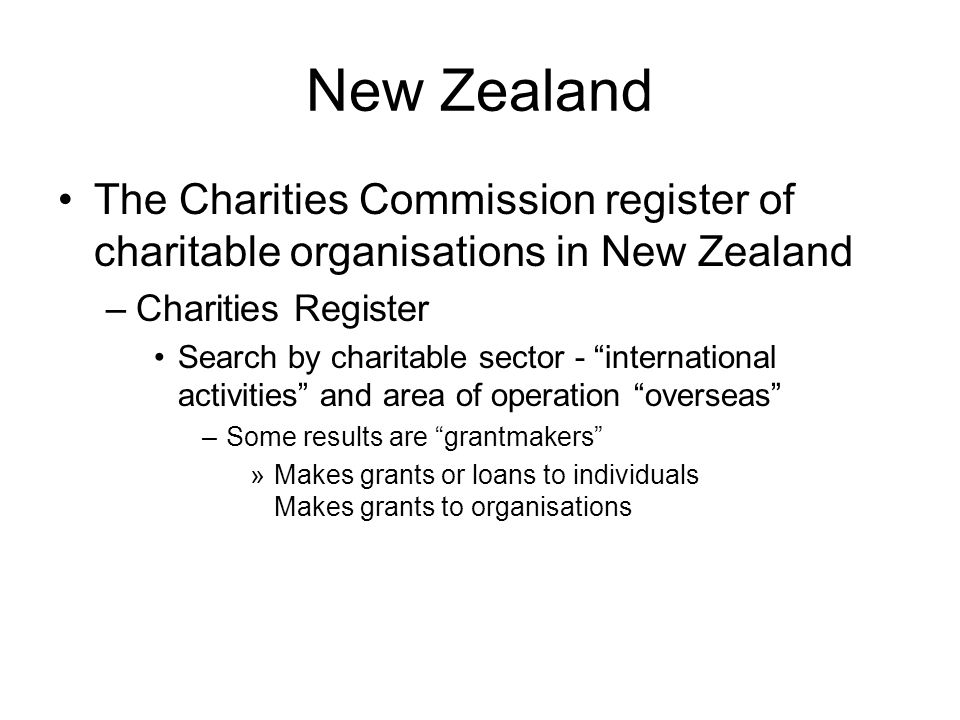New Zealand The Charities Commission register of charitable organisations in New Zealand. Charities Register.