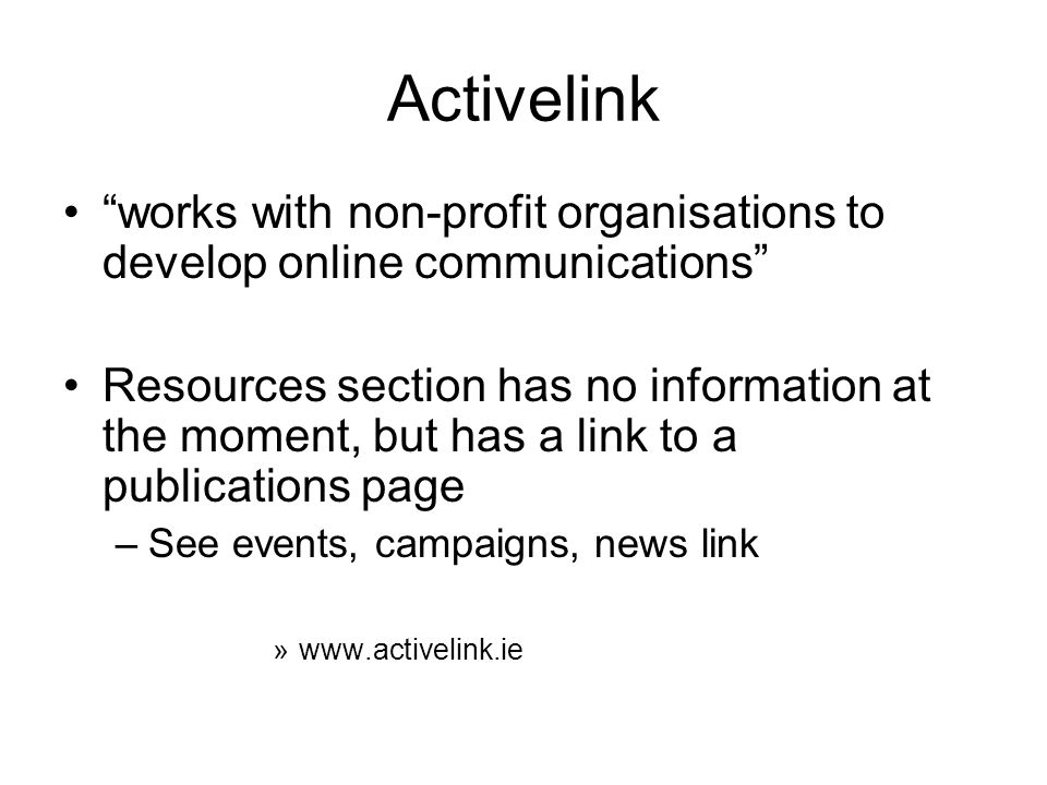 Activelink works with non-profit organisations to develop online communications