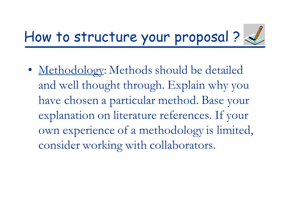 How to structure your proposal