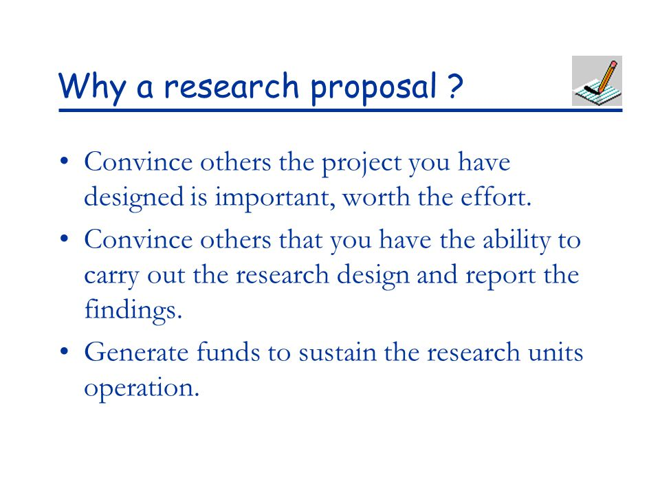 Why a research proposal