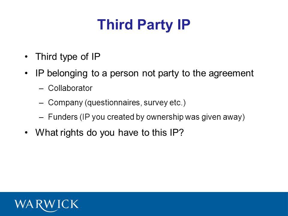 Third Party IP Third type of IP