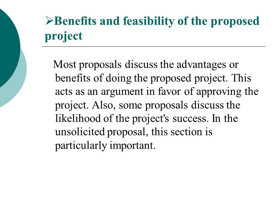 Benefits and feasibility of the proposed project