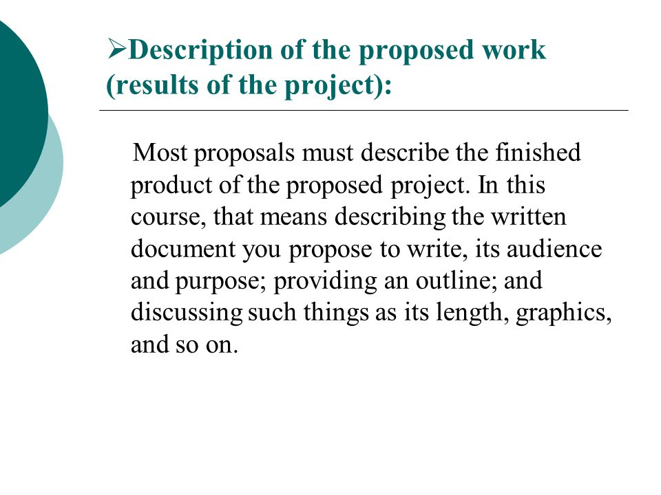 Description of the proposed work (results of the project):