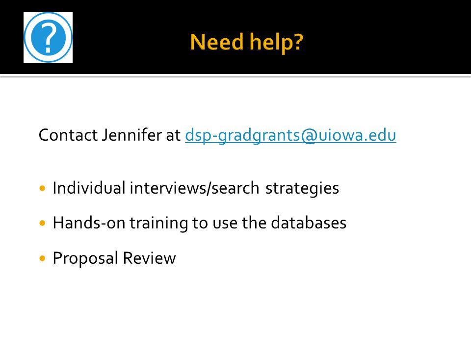 Need help Contact Jennifer at dsp-gradgrants@uiowa.edu