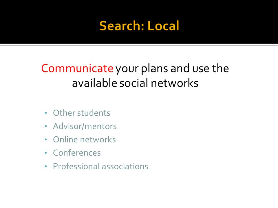 Communicate your plans and use the available social networks