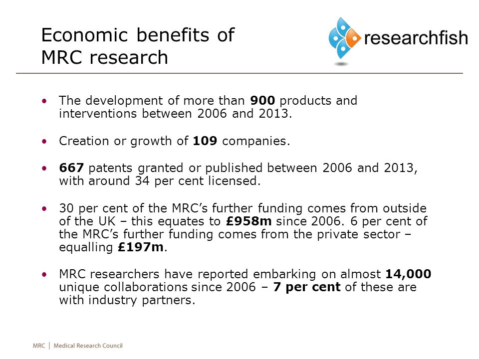 Economic benefits of MRC research