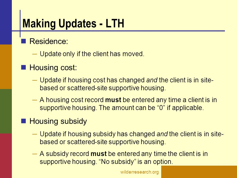 Making Updates - LTH Residence: Housing cost: Housing subsidy