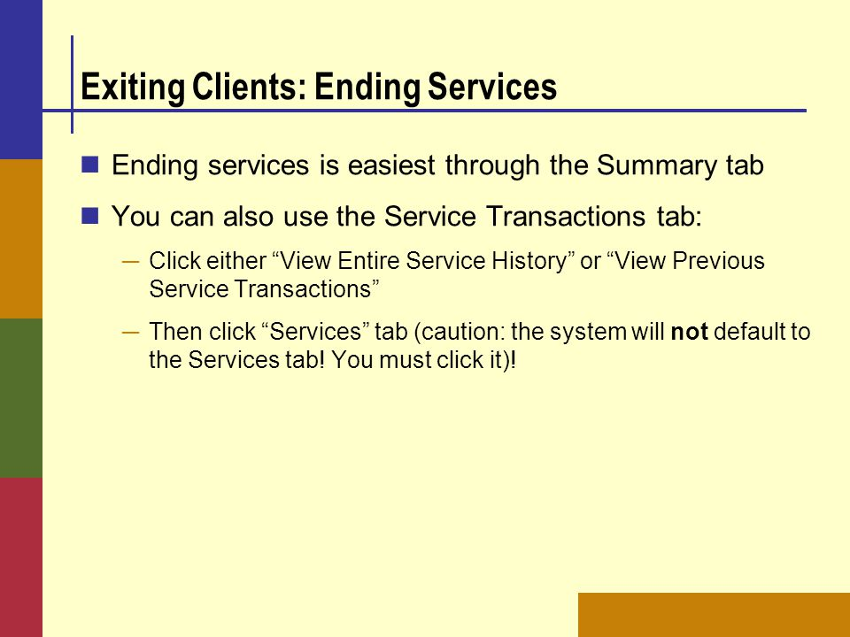Exiting Clients: Ending Services