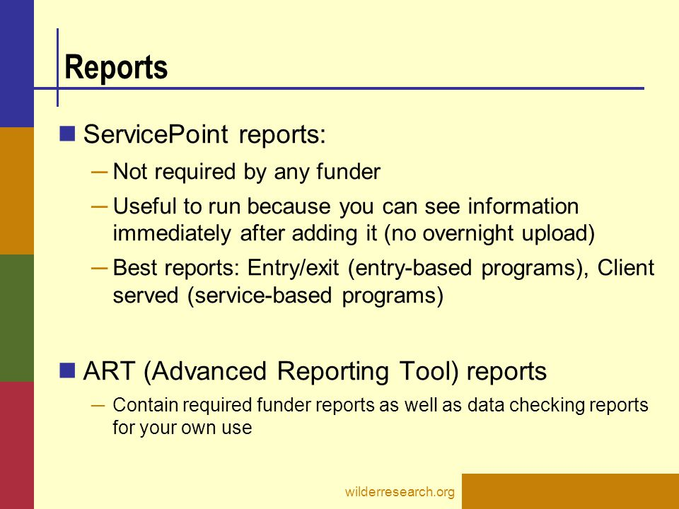 Reports ServicePoint reports: ART (Advanced Reporting Tool) reports