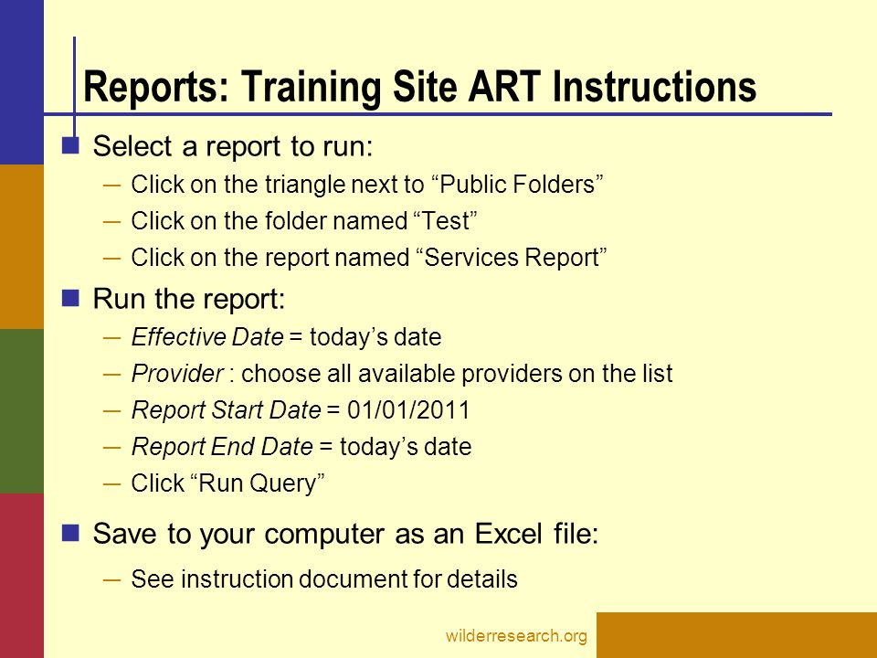 Reports: Training Site ART Instructions