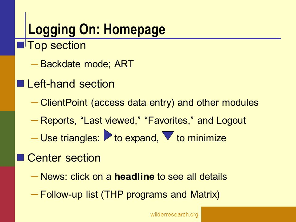 Logging On: Homepage Top section Left-hand section Center section