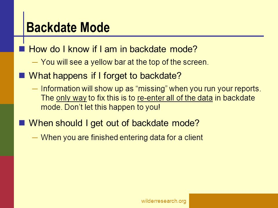 Backdate Mode How do I know if I am in backdate mode