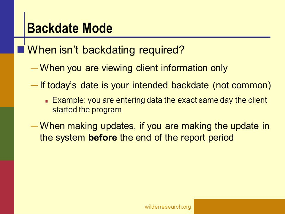 Backdate Mode When isn't backdating required