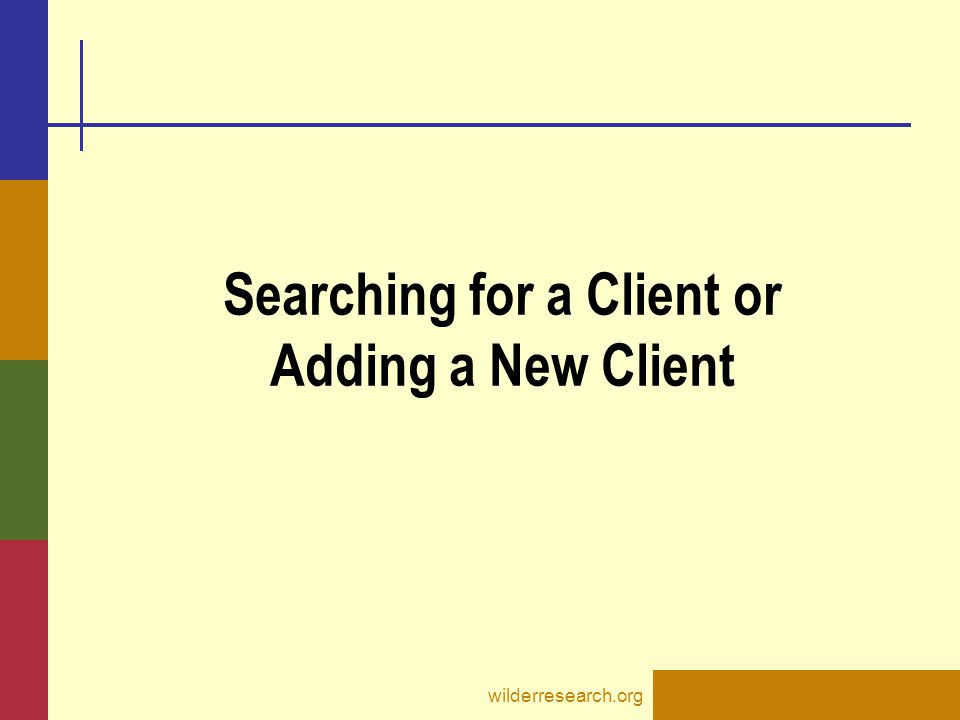 Searching for a Client or