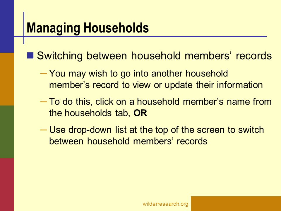 Managing Households Switching between household members' records