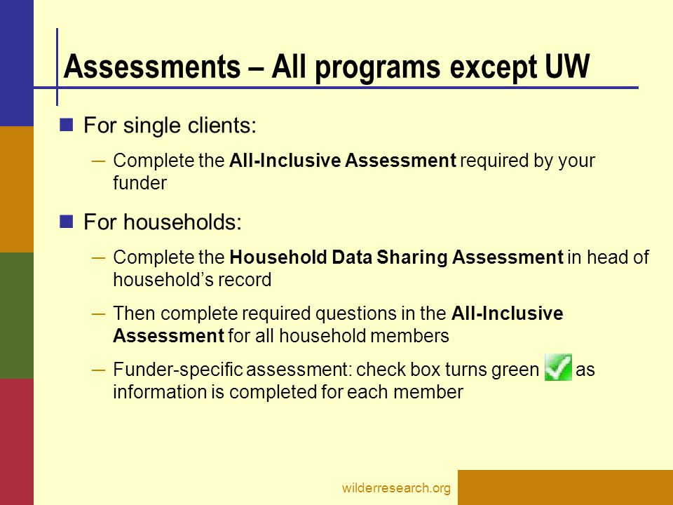 Assessments – All programs except UW