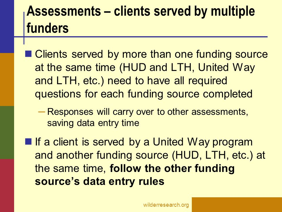 Assessments – clients served by multiple funders