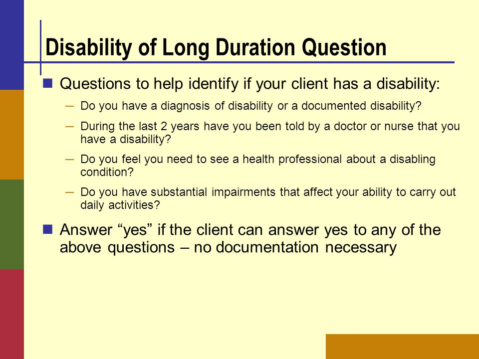 Disability of Long Duration Question