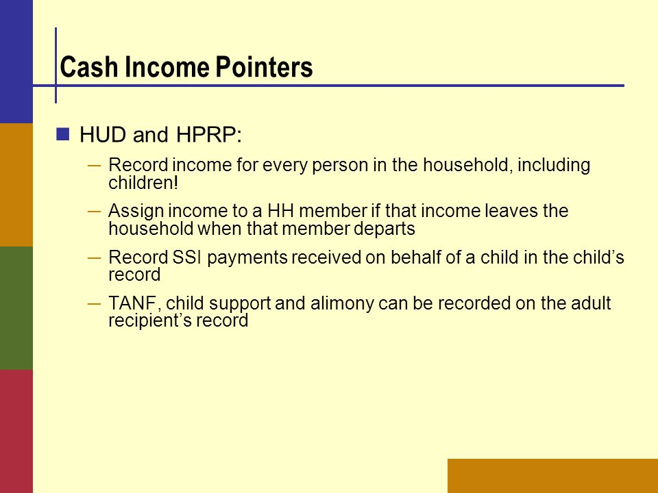 Cash Income Pointers HUD and HPRP: