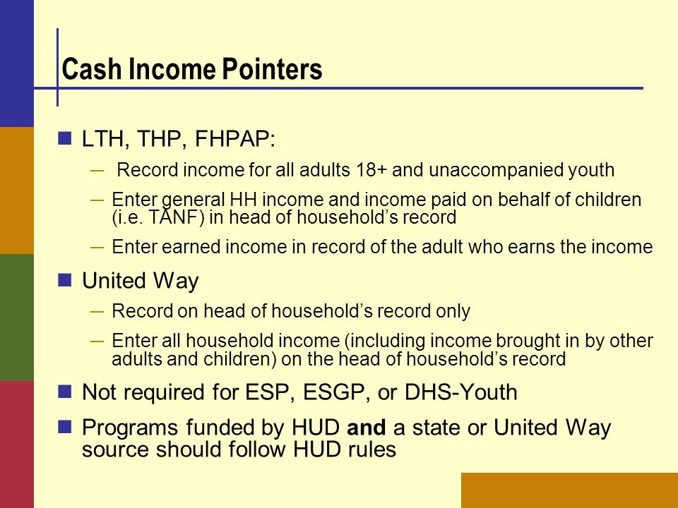 Cash Income Pointers LTH, THP, FHPAP: United Way
