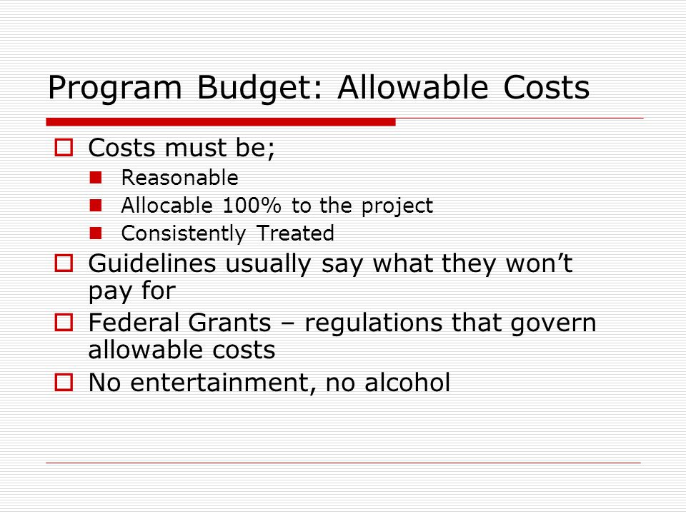 Program Budget: Allowable Costs