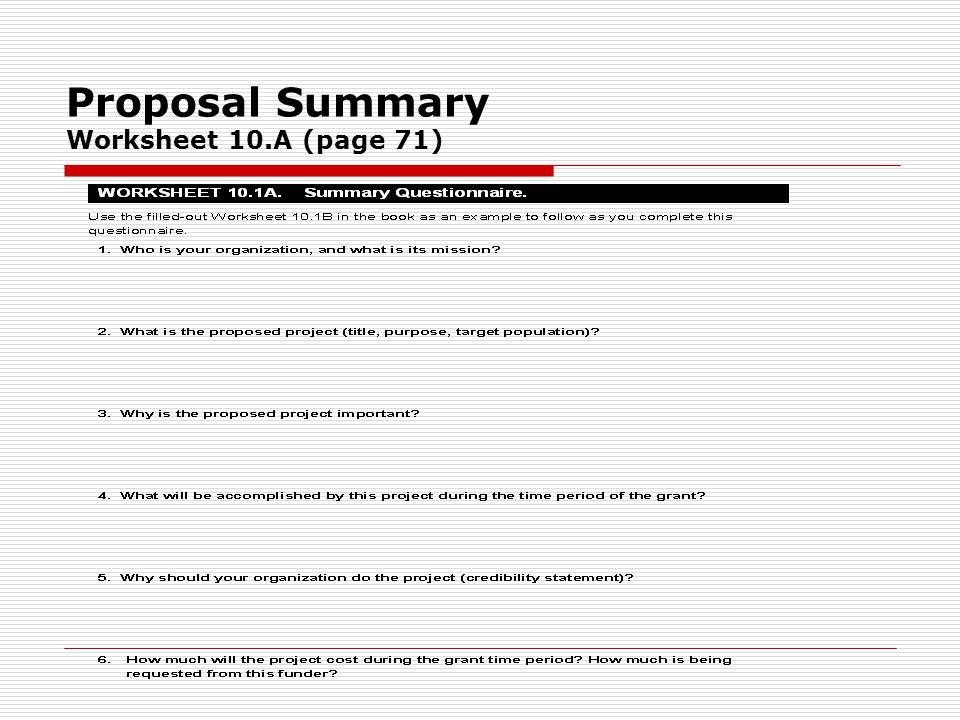 Proposal Summary Worksheet 10.A (page 71)