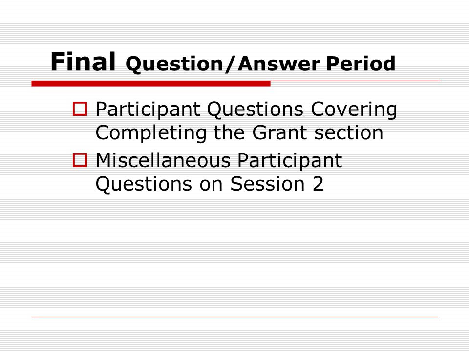 Final Question/Answer Period