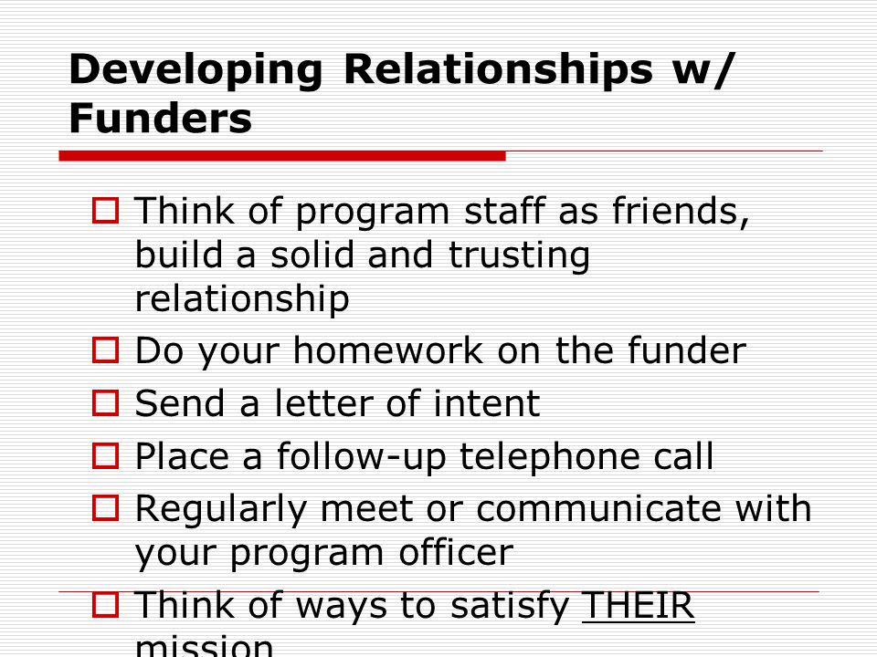 Developing Relationships w/ Funders