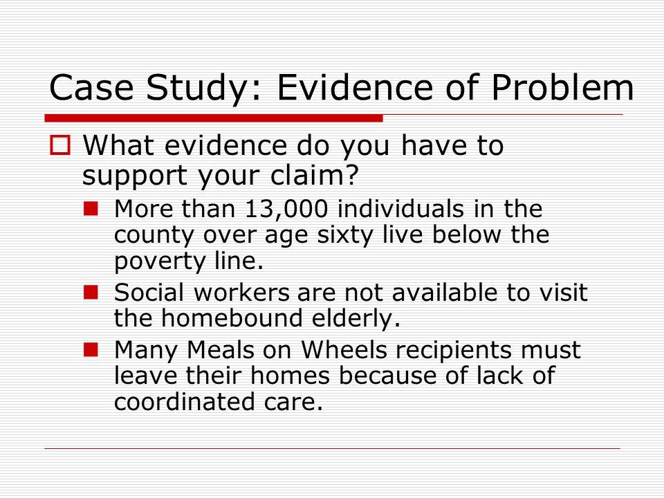 Case Study: Evidence of Problem
