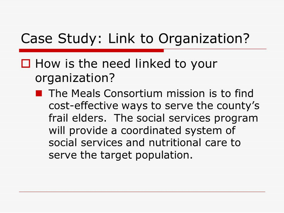 Case Study: Link to Organization