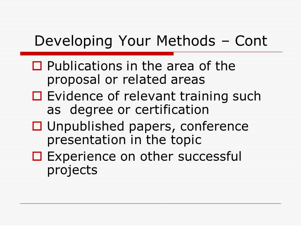 Developing Your Methods – Cont