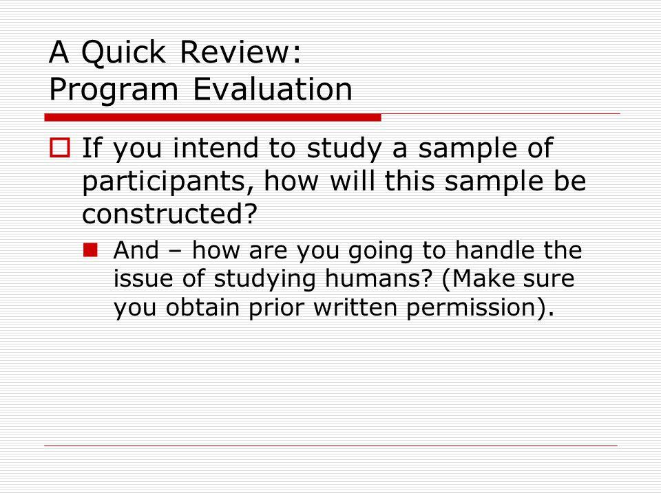 A Quick Review: Program Evaluation